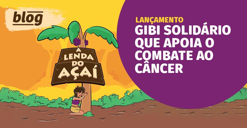 Lançamento: gibi solidário que apoia o combate ao câncer