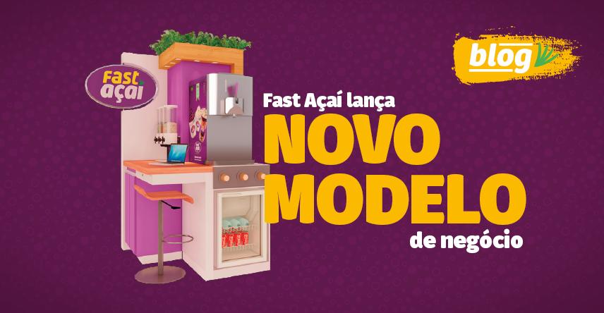Fast Açaí lança novo modelo de franquia