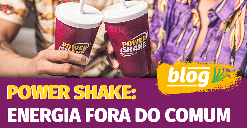 Power Shake: energia fora do comum